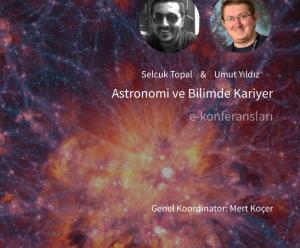 Astronomi ve Bilimde Kariyer e-Konferansları