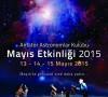 Amatör Astronomlar Kulübü – Mayıs Etkinliği 2015